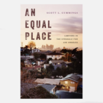 An Equal Place: Lawyers in the Struggle for Los Angeles